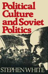 Political Culture and Soviet Politics
