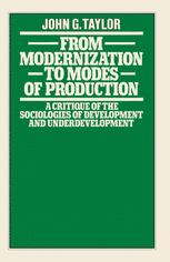 From Modernization to Modes of Production