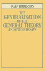 The Generalisation of the General Theory and other Essays