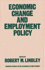 Economic Change and Employment Policy