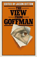 The View from Goffman