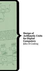 Design of Arithmetic Units for Digital Computers