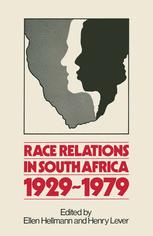 Race Relations in South Africa 1929–1979