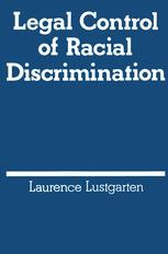 Legal Control of Racial Discrimination