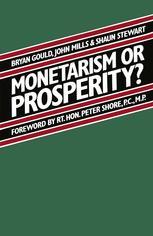 Monetarism or Prosperity?