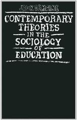 Contemporary Theories in the Sociology of Education