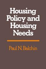 Housing Policy and Housing Needs