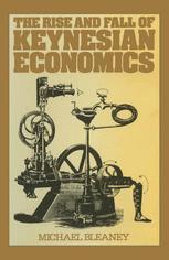 The Rise and Fall of Keynesian Economics