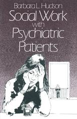 Social Work with Psychiatric Patients