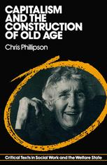 Capitalism and the Construction of Old Age