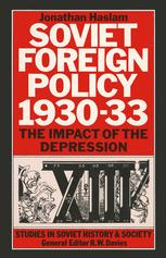 Soviet Foreign Policy 1930–33