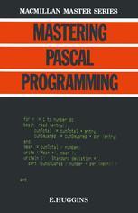 Mastering Pascal Programming