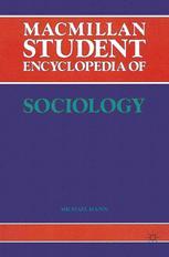 Macmillan Student Encyclopedia of Sociology