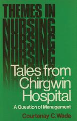 Tales from Chirgwin Hospital
