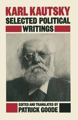 Karl Kautsky: Selected Political Writings