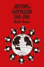 A History of Capitalism 1500–1980