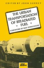 The Urban Transportation of Irradiated Fuel
