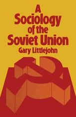 A Sociology of the Soviet Union