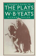A Reader's Guide to the Plays of W. B. Yeats