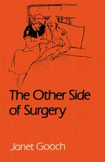 The other Side of Surgery