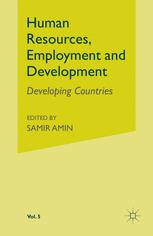 Human Resources, Employment and Development Volume 5: Developing Countries