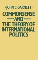 Commonsense and the Theory of International Politics
