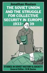 The Soviet Union and the Struggle for Collective Security in Europe, 1933–39