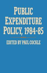 Public Expenditure Policy, 1984–85
