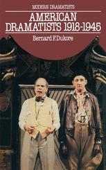 American Dramatists, 1918–1945