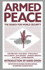 Armed Peace: The Search for World Security