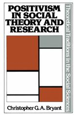 Positivism in Social Theory and Research