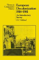European Decolonization 1918–1981: An Introductory Survey