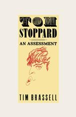 Tom Stoppard an Assessment