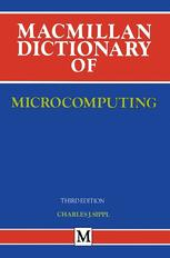 Macmillan Dictionary of Microcomputing