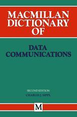 Macmillan Dictionary of Data Communications