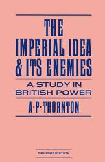 The Imperial Idea and its Enemies