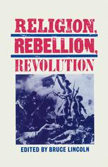 Religion, Rebellion, Revolution
