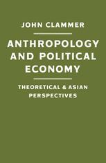 Anthropology and Political Economy