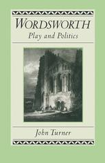 Wordsworth: Play and Politics