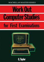 Work Out Computer Studies for First Examinations