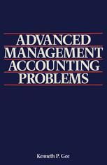 Advanced Management Accounting Problems