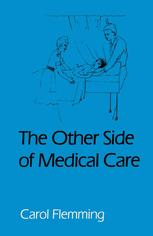The Other Side of Medical Care