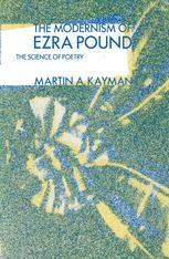 The Modernism of Ezra Pound