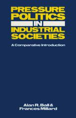 Pressure Politics in Industrial Societies