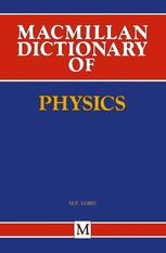 Macmillan Dictionary of Physics