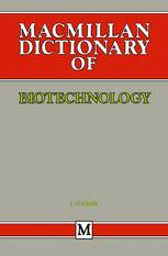 Macmillan Dictionary of Biotechnology