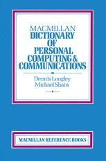 Macmillan Dictionary of Personal Computing & Communications