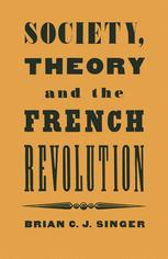 Society, Theory and the French Revolution