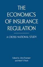 The Economics of Insurance Regulation