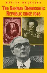 The German Democratic Republic since 1945
